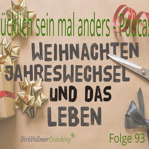 Jahreswechsel Weihnachten Guten Rutsch Veränderung jetzt!